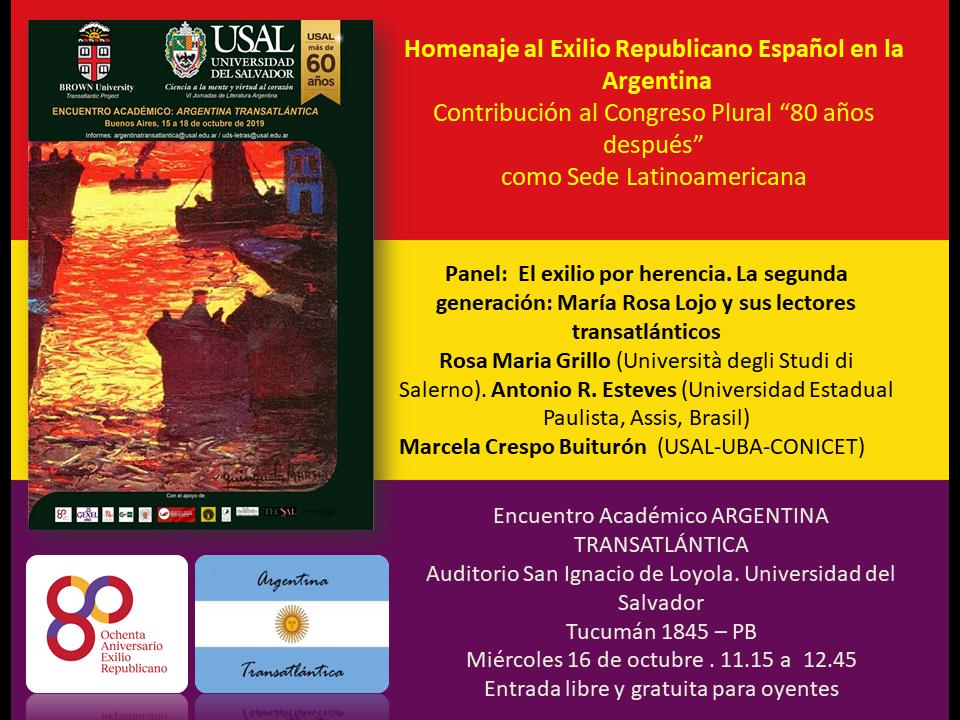 """""""El exilio por herencia"""". Mesa sobre María Rosa Lojo. Encuentro Académico Internacional """"Argentina Transatlántica"""""""