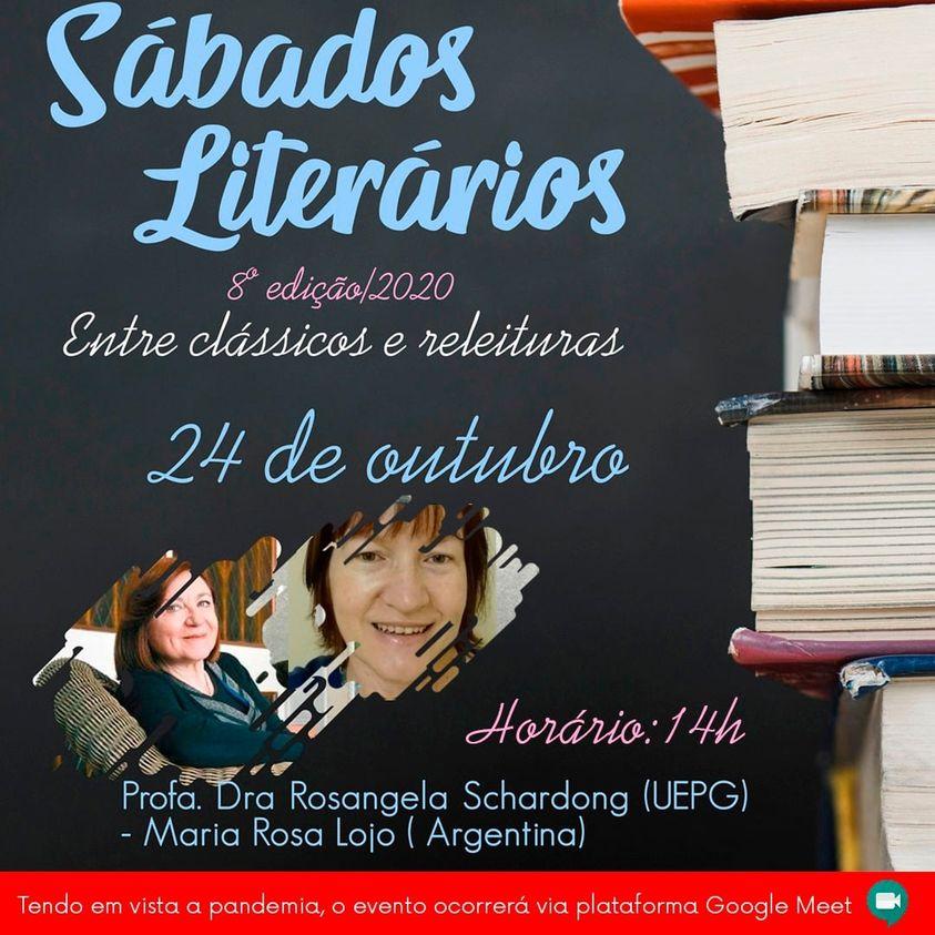 Sábados Literarios (Brasil), 8vo. ciclo: Conferencia de la Prof. Dra. Rosangela Schardong sobre la obra de María Rosa Lojo