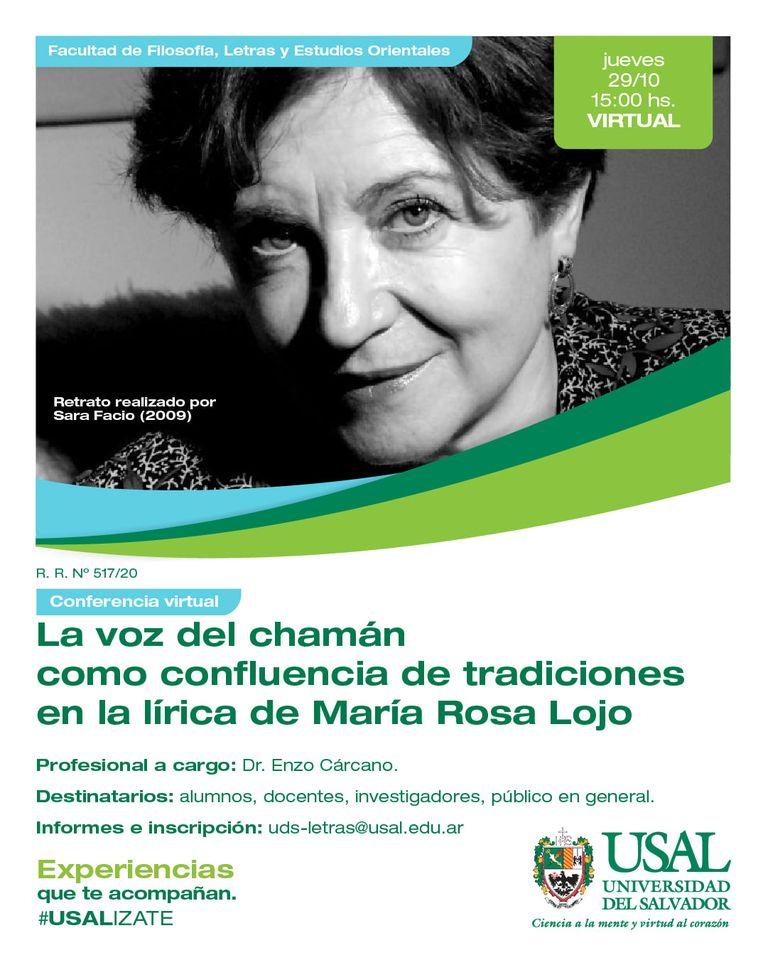 """""""La voz del chamán como confluencia de tradiciones en la lírica de María Rosa Lojo"""". Conferencia del Dr. Enzo Cárcano y diálogo con la autora."""