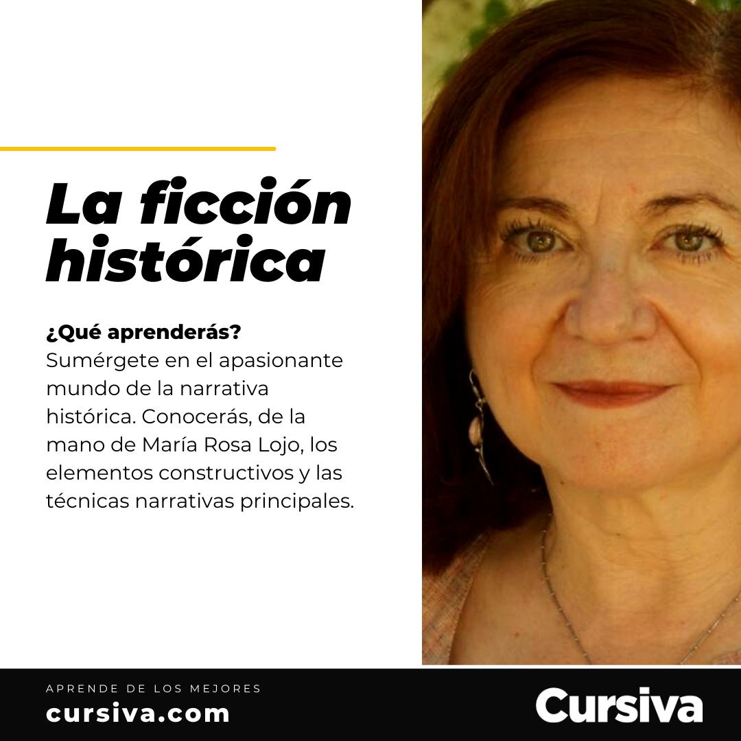 """""""La ficción histórica"""". Curso de 10 semanas de María Rosa Lojo en la Plataforma Cursiva de Penguin Random House. Desde el 12 de abril"""