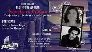 Ciclo Debates: Novela vs. Cuento, prejuicios y técnicas de cada género. María Rosa Lojo y Ricardo Romero. Fundación La Balandra. 15 de mayo