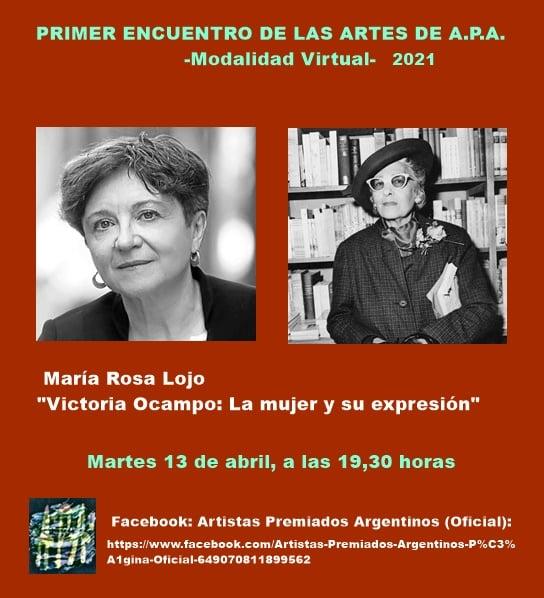"""""""Victoria Ocampo: la mujer y su expresión"""". Conferencia de María Rosa Lojo en Artistas Premiados Argentinos. Buenos Aires, 13 de abril"""